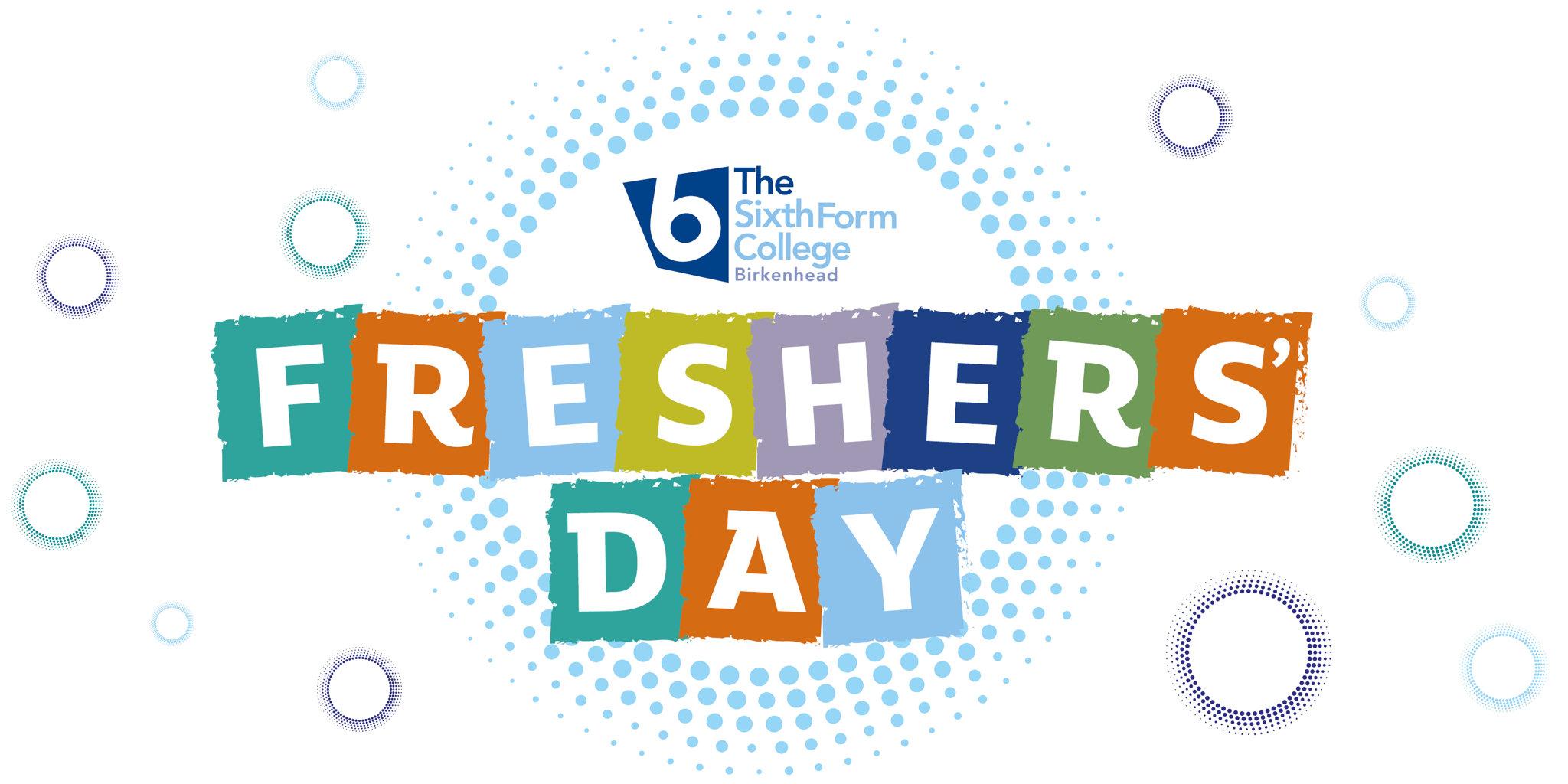 freshers day birkenhead sixth form college